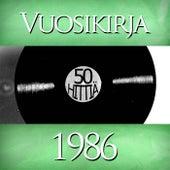 Vuosikirja 1986 - 50 hittiä by Various Artists