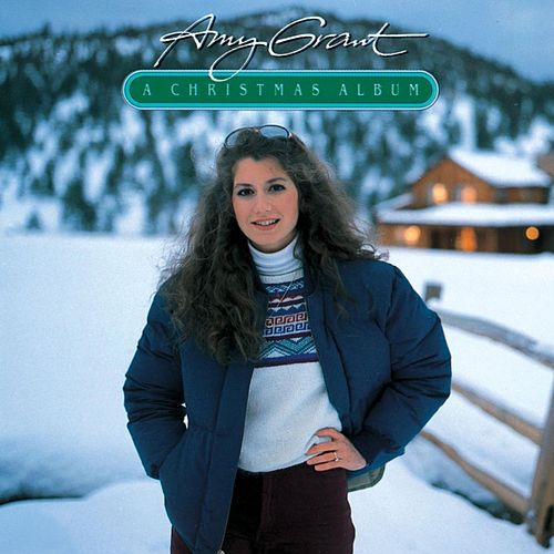 A Christmas Album by Amy Grant