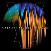 Play & Download First Day Remixes by Walden | Napster
