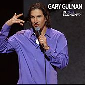 Play & Download In This Economy? by Gary Gulman | Napster