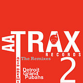Acid Dreams The Remixes by Detroit Grand Pubahs