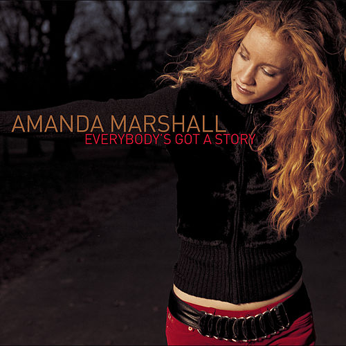 Play & Download Everybody's Got A Story by Amanda Marshall | Napster
