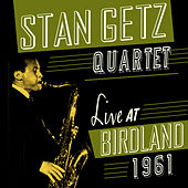 Play & Download Live At Birdland 1961 by Stan Getz | Napster