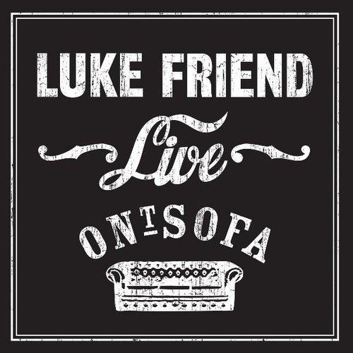 Luke Friend Live Ont' Sofa by Luke Friend