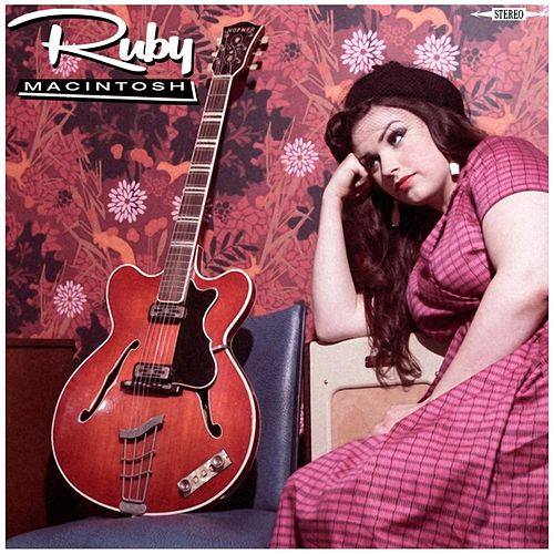 Play & Download Ruby Macintosh by Ruby Macintosh | Napster