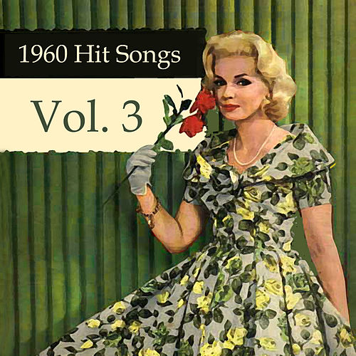 Play & Download 1960 Hit Songs, Vol. 3 by Various Artists | Napster