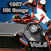 Play & Download 1957 Hit Songs, Vol. 6 by Various Artists | Napster