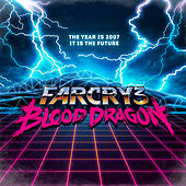 Play & Download Far Cry 3: Blood Dragon (Original Game Soundtrack) by Power Glove | Napster
