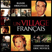 Play & Download Un village français (Bande originale de la série) by Eric Neveux | Napster