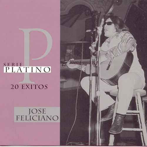 Play & Download Serie Platino: 20 Exitos by Jose Feliciano | Napster