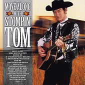 Play & Download Move Along With Stompin' Tom by Stompin' Tom Connors | Napster
