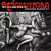 Strange Cargo 3 by William Orbit