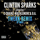 Play & Download Gold Rush (Twerk Remix) by Clinton Sparks | Napster