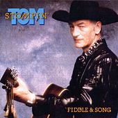 Play & Download Fiddle & Song by Stompin' Tom Connors | Napster