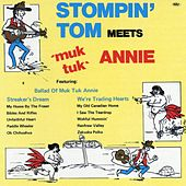 Play & Download Stompin' Tom Meets Muk Tuk Annie by Stompin' Tom Connors | Napster