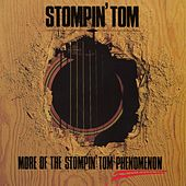 Play & Download More Of The Stompin' Tom Phenomenon by Stompin' Tom Connors | Napster