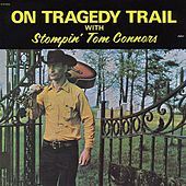 Play & Download On Tragedy Trail by Stompin' Tom Connors | Napster