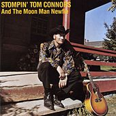 Play & Download Stompin' Tom And The Moon Man Newfie by Stompin' Tom Connors | Napster