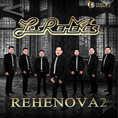 Play & Download Rehenova2 by Los Rehenes | Napster