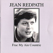 Play & Download Frae My Ain Countrie by Jean Redpath | Napster