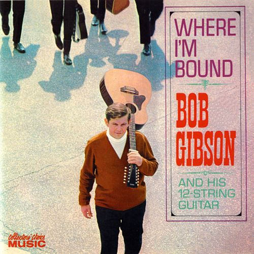 Where I'm Bound by Bob Gibson