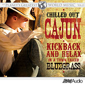 The Planet's Greatest World Music, Vol. 13: Chilled out Cajun by Global Journey