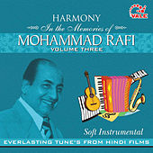 Play & Download Harmony Soft Instrumental Mohd. Rafi, Vol. 3 by Hindi Instrumental Group | Napster