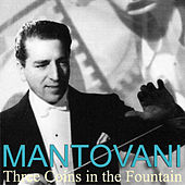 Play & Download Three Coins in the Fountain by Mantovani | Napster
