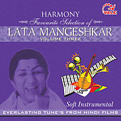 Play & Download Harmony Soft Instrumental Lata Mangeshkar, Vol. 3 by Hindi Instrumental Group | Napster
