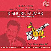 Play & Download Harmony Soft Instrumental Kishore Kumar, Vol. 3 by Hindi Instrumental Group | Napster