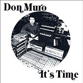 It's Time by Don Muro