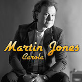 Play & Download Carola by Martin Jones | Napster