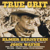Play & Download True Grit by Elmer Bernstein | Napster