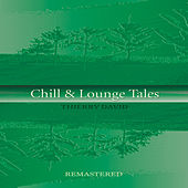Chill & Lounge Tales by Thierry David