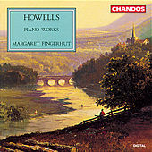 Play & Download Howells: Piano Music by Margaret Fingerhut | Napster