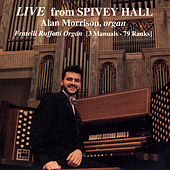 Play & Download Live From Spivey Hall by Alan Morrison | Napster