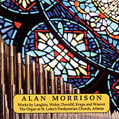 Play & Download Alan Morrison, Organ by Alan Morrison | Napster