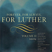 Play & Download Forever, For Always, For Luther, Vol. II by Various Artists | Napster