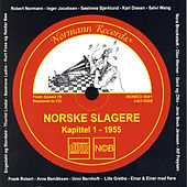 Play & Download Norske Slagere, Kapittel 1 - 1955 by Various Artists | Napster