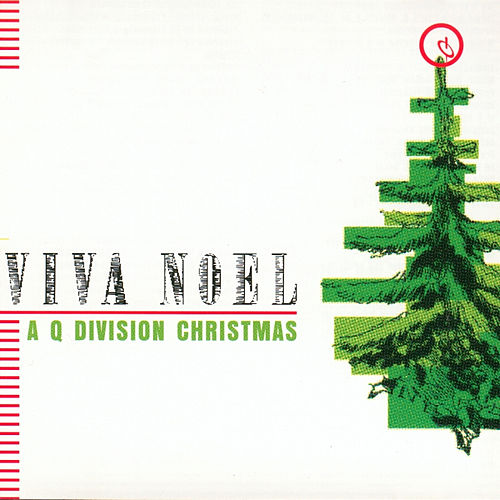 Play & Download Viva Noel: A Q Division Christmas by Various Artists | Napster