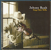 Sings Bob Wills by Johnny Bush