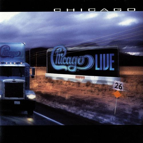 Play & Download Chicago XXVI: Live In Concert by Chicago | Napster