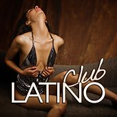 Play & Download Club Latino by Various Artists | Napster