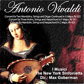 Antonio Vivaldi: Concert for Two Mandolins, Strings and Organ Continued in G Major, RV 532 - Concert for Three Violins, Strings and Harpsichord in F Major, RV 551 - Concert for Mandolin, Strings and Harpsichord in C Major, RV 425 by Various Artists