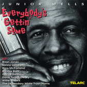 Everybody's Gettin' Some by Junior Wells