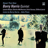 Barry Harris. Quintet & Solo. Newer Than New + Listen to Barry Harris... Solo Piano by Barry Harris
