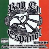 Play & Download Rap En Espaňol, Volumen Uno by Various Artists | Napster