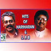 Play & Download Hits of Hariharan and S.P.B by Various Artists | Napster