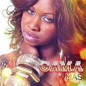 Play & Download Mas by Gama | Napster