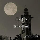 Play & Download Tsukiakari by Cool Joke | Napster